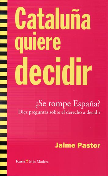 cataluna-quiere-decidir-978-84-9888-620-7
