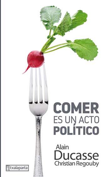 comer-es-un-acto-politico-9788417065393