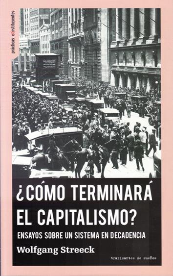 como-terminara-el-capitalismo- 978-84-94719-60-8