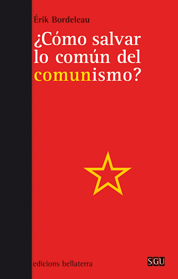 como-salvar-lo-comun-del-comunismo-9788472908222