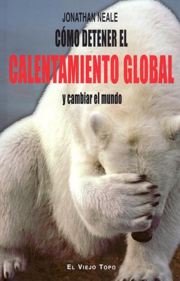 como-detener-el-calentamiento-global-y-cambiar-el-mundo-978-84-15216-79-7