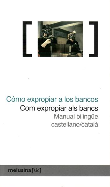 como-expropiar-a-los-bancos-|-com-expropiar-als-bancs-978-8496614-88-8
