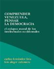 comprender-venezuela-pensar-la-democracia-
