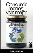 consumir-menos-vivir-mejor-9788481365153
