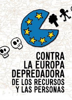 contra-la-europa-depredadora-de-los-recursos-y-las-personas-