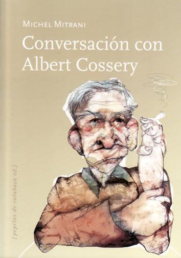 conversacion-con-albert-cossery-9788415862024
