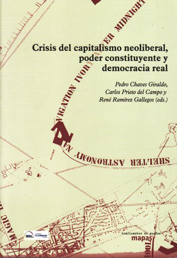 crisis-del-capitalismo-neoliberal-poder-constituyente-y-democracia-real-978-84-96453-79-1