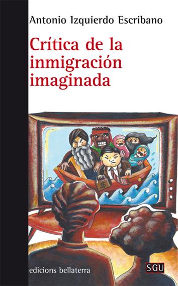 critica-de-la-inmigracion-imaginada-978-84-7290-785-0