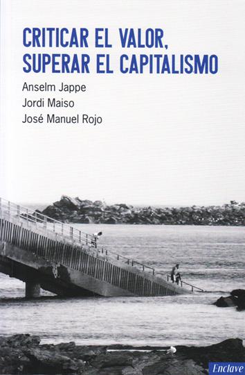 criticar-el-valor-superar-el-capitalismo-978-84-94270-89-5