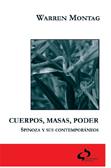 cuerpos-masas-poder:-spinoza-y-sus-contemporaneos-9788493287351