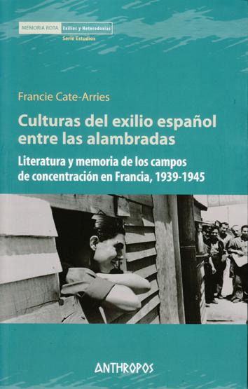 culturas-del-exilio-espanol-entre-las-alambradas-978-84-15260-26-4