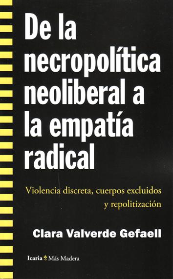 de-la-necropolitica-neoliberal-a-la-empatia-radical-9788498886825