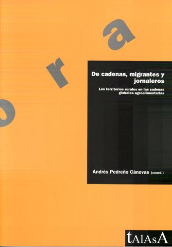 de-cadenas-migrantes-y-jornaleros-978-84-96266-45-2