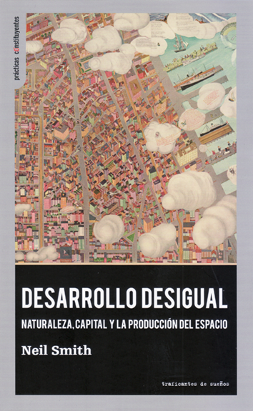 Desarrollo desigual - Neil Smith
