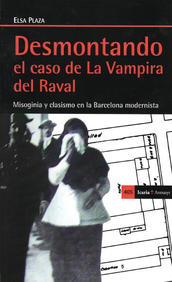 desmontando-el-caso-de-la-vampira-del-raval-978-84-9888-569-9