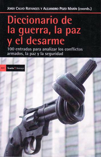 diccionario-de-la-guerra-la-paz-y-el-desarme-978-84-98886-66-5