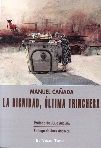dignidad-la-ultima-trinchera-978-84-16995-29-5