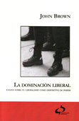 La dominación liberal - John Brown
