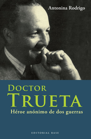 doctor-trueta- 978-84-92437-10-8