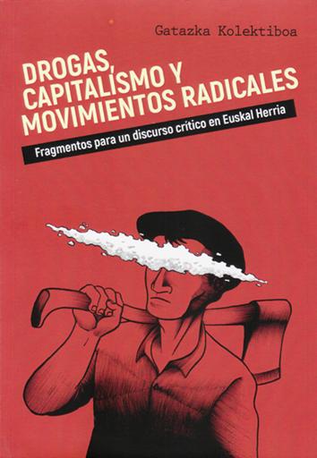 drogas-capitalismo-y-movimientos-sociales-978-84-94167-35-5