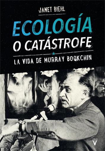 ecologia-o-catastrofe-9788492559770