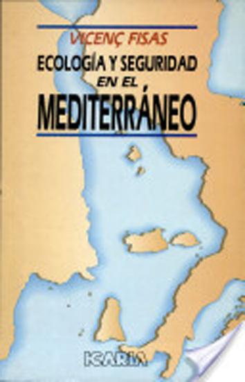 ecologia-y-seguridad-en-el-mediterraneo-9788474261981