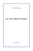 el-incorruptible-9788495786173