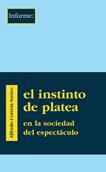 instinto-de-platea-en-la-sociedad-del-espectaculo-978-84-95786-37-7