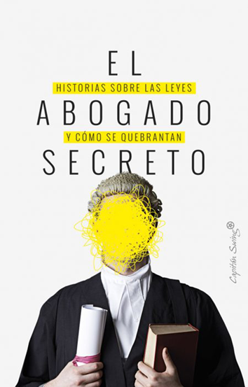 el-abogado-secreto-978-84-949667-5-0