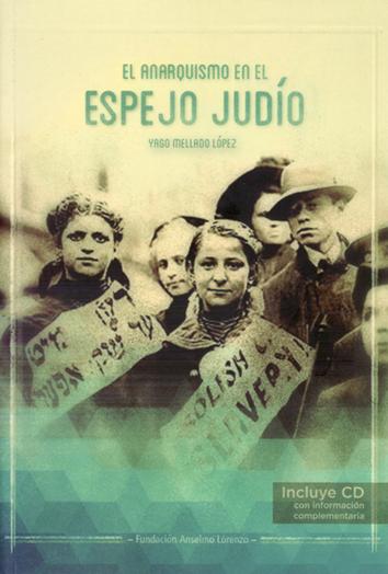 el-anarquismo-en-el-espejo-judio-9788486864964