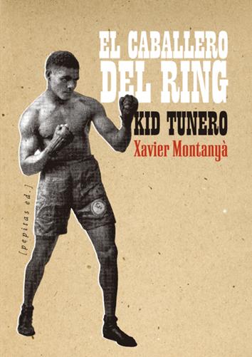 el-caballero-del-ring-9788415862710