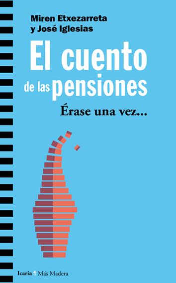 el-cuento-de-las-pensiones-978-84-9888-886-7