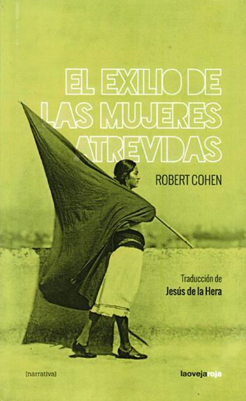 el-exilio-de-las-mujeres-atrevidas-978-84-16227-20-4