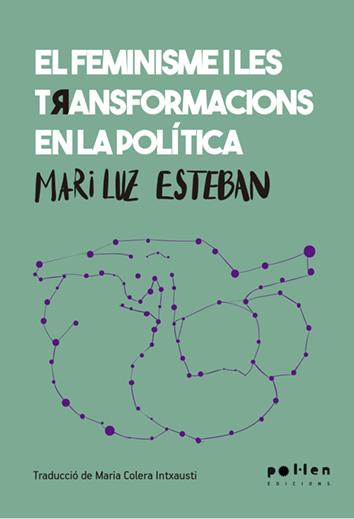 el-feminisme-y-les-transformacions-de-la-politica-9788416828692