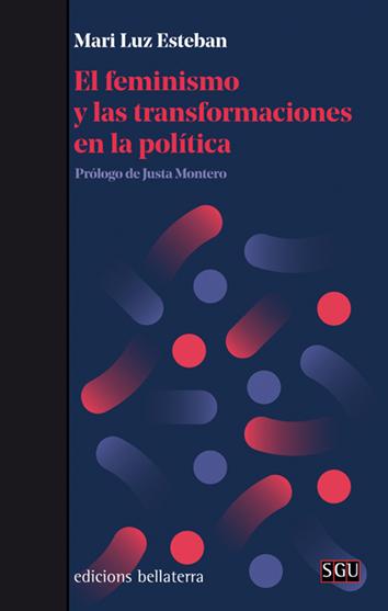 el-feminismo-y-las-transformaciones-en-la-politica-9788472909496
