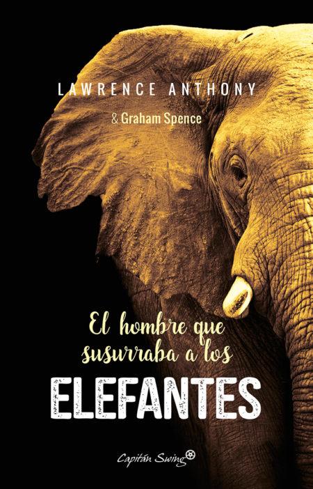 el-hombre-que-susurraba-a-los-elefantes-978-84-945481-8-5