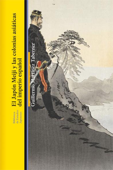 el-japon-meiji-y-las-colonias-asiaticas-del-imperio-espanol-978-84-7290-818-5