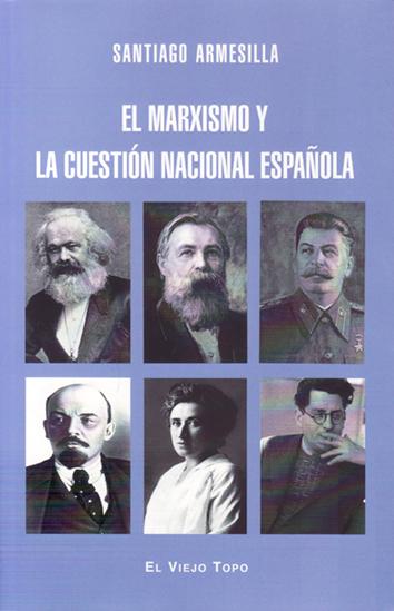el-marxismo-y-la-cuestion-nacional-espanola-9788416995301
