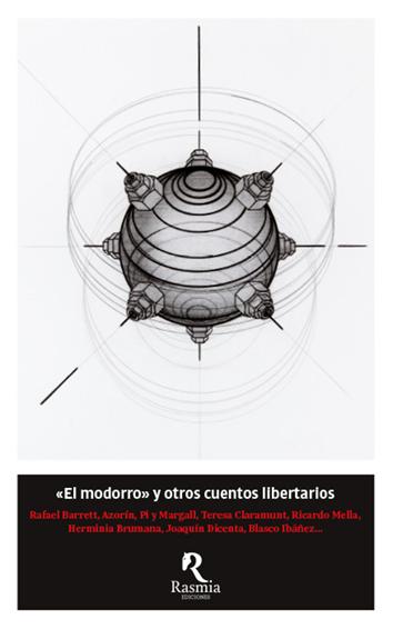 «el-modorro»-y-otros-cuentos-libertarios-978-84-942176-1-6