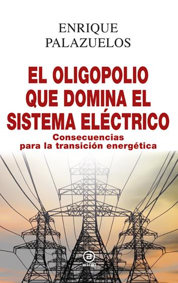el-oligopolio-que-domina-el-sistema-electrico-9788446048213