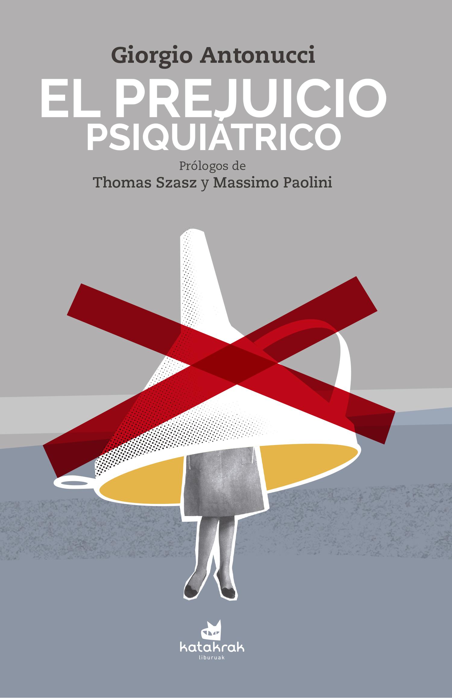 el-prejuicio-psiquiatrico-978-84-16946-23-5