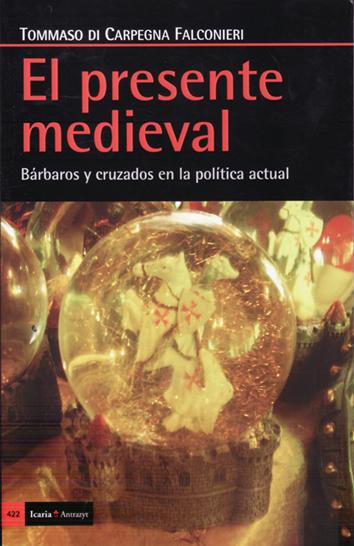 el-presente-medieval-9788498886405