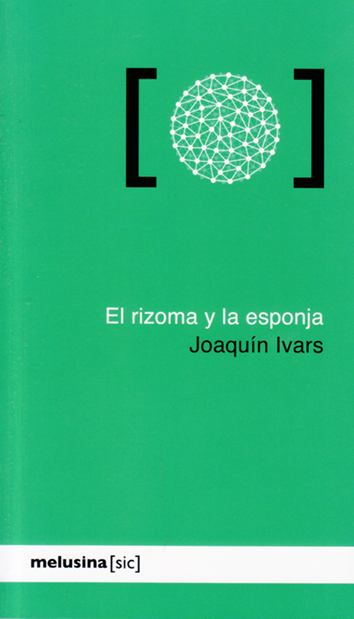 el-rizoma-y-la-esponja-978-84-15373-61-2