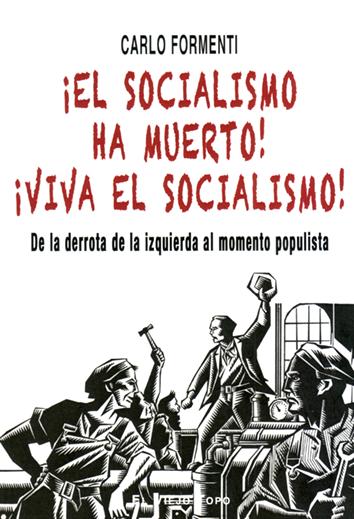 el-socialismo-ha-muerto-9788417700560