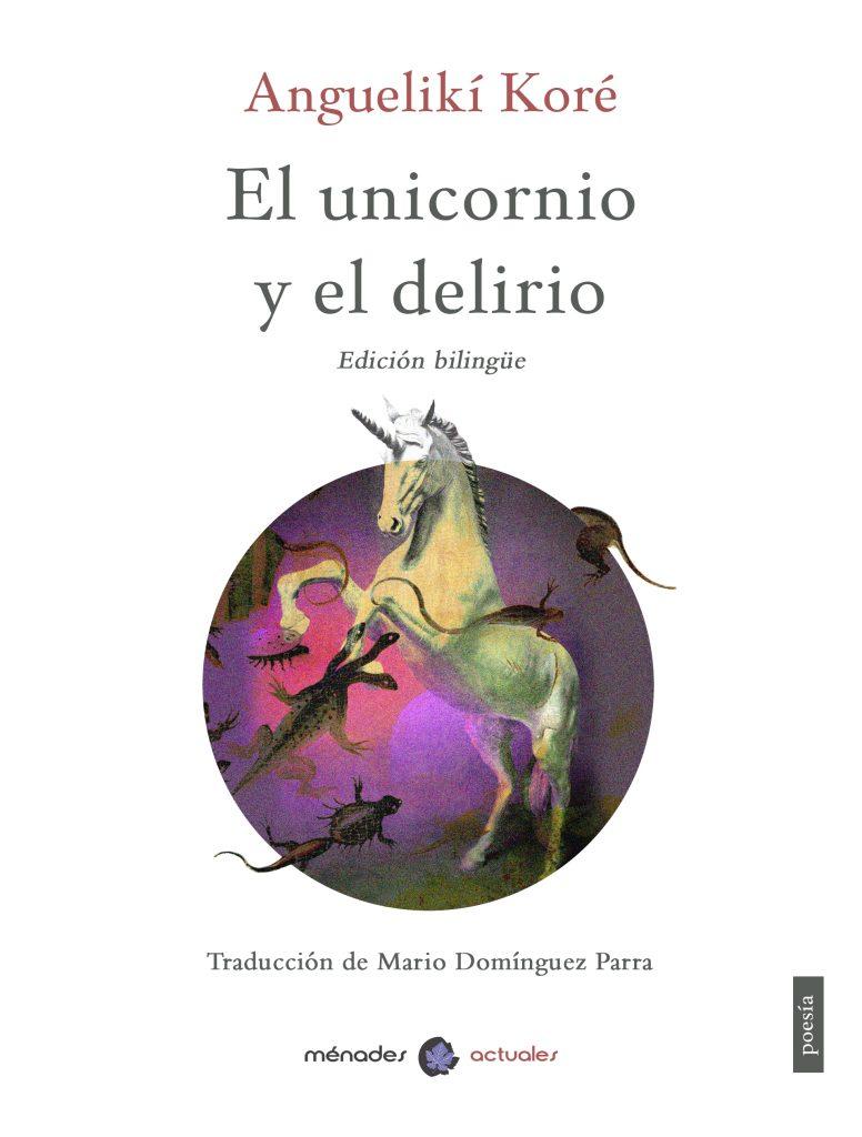 el-unicornio-y-el-delirio-978-84-120458-2-6