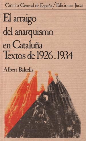 el-arraigo-del-anarquismo-en-cataluna-84-334-5527-3