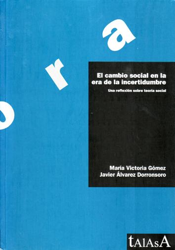 el-cambio-social-en-la-era-de-la-incertidumbre-978-84-96266-44-5