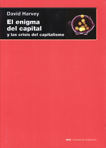 El enigma del capital - David Harvey