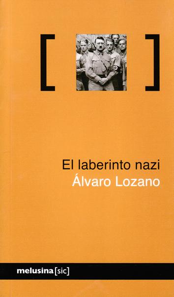 el-laberinto-nazi-978-84-15373-10-0