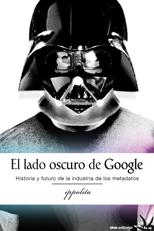 el-lado-oscuro-de-google-978-84-92559-23-7
